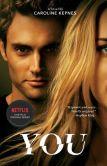 Book Cover Image. Title: You:  A Novel, Author: Caroline Kepnes