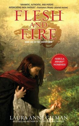 Flesh and Fire: Book One of The Vineart War