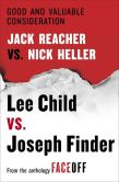 Book Cover Image. Title: Good and Valuable Consideration:  Jack Reacher vs. Nick Heller, Author: Lee Child