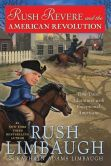Book Cover Image. Title: Rush Revere and the American Revolution:  Time-Travel Adventures With Exceptional Americans, Author: Rush Limbaugh