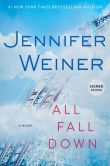 Book Cover Image. Title: All Fall Down (Signed Book), Author: Jennifer Weiner
