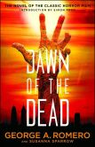 Book Cover Image. Title: Dawn of the Dead, Author: George A. Romero
