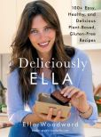 Book Cover Image. Title: Deliciously Ella:  100+ Easy, Healthy, and Delicious Plant-Based, Gluten-Free Recipes, Author: Ella Woodward