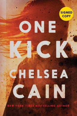 One Kick (Signed Book) (Kick Lannigan Series #1)