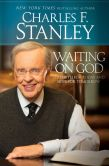 Book Cover Image. Title: Waiting on God:  Strength for Today and Hope for Tomorrow, Author: Charles F. Stanley