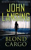 Book Cover Image. Title: Blond Cargo, Author: John Lansing