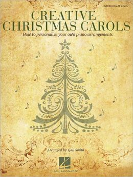 Creative Christmas Carols: How to Personalize Your Own Beautiful Piano Arrangements
