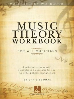 Music Theory Workbook: For All Musicians