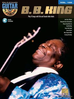 B.B. King: Guitar Play-Along Volume 100