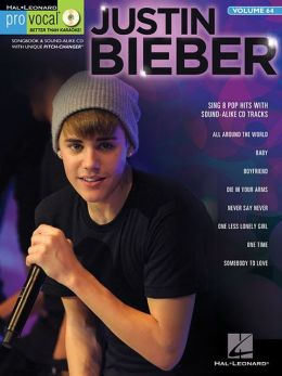 Justin Bieber: Pro Vocal Men's Edition Volume 64
