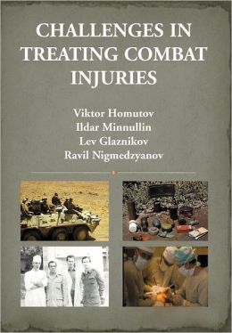 Challenges in Treating Combat Injuries