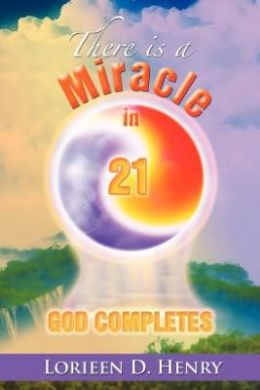 There Is a Miracle in 21: God Completes!