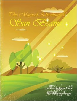 The Magical Adventures of Sun Beams