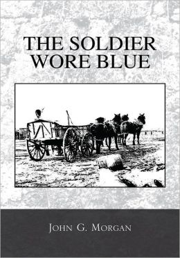 THE SOLDIER WORE BLUE