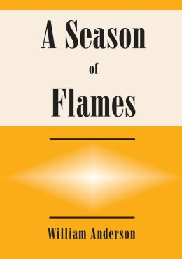 A Season of Flames