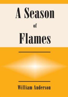 A Season of Flames