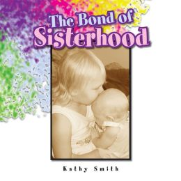 The Bond of Sisterhood