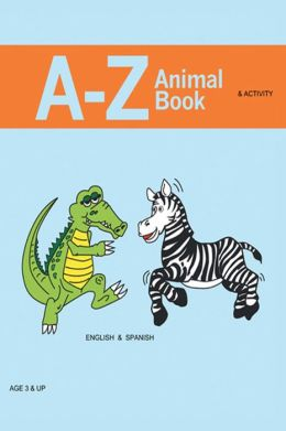 A - Z Animal Coloring & Activity Book: ENGLISH & SPANISH