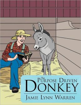 The Purpose Driven Donkey