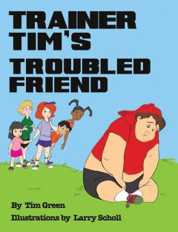 TRAINER TIM'S TROUBLED FRIEND (PagePerfect NOOK Book)