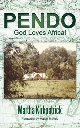 Pendo: God Loves Africa!