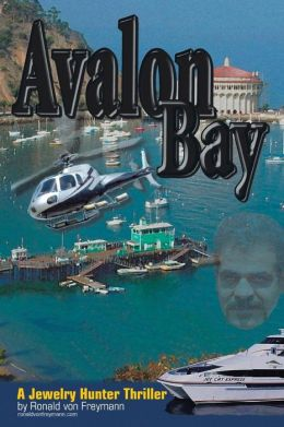 Avalon Bay: A Jewelry Hunter Thriller