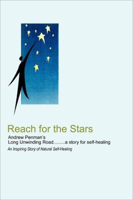Andew Penman's Long Unwinding Road: An Inspiring Story of Natural Self-Healing
