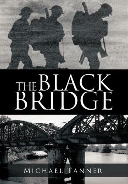 The Black Bridge: One Man's War with Himself