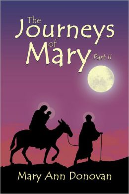 The Journeys of Mary: Part II