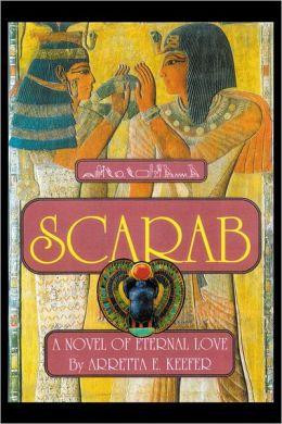 SCARAB: A Novel of eternal love
