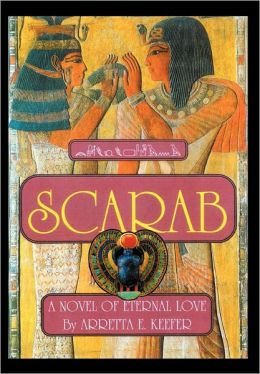 SCARAB: A Novel of eternal love