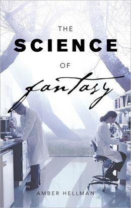 The Science of Fantasy