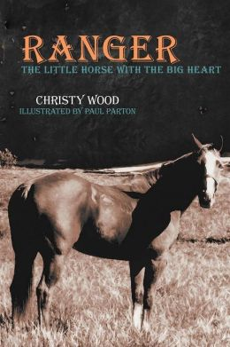 Ranger: The Little Horse with the Big Heart