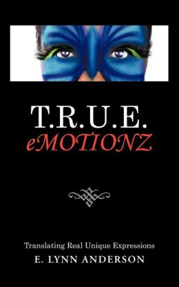 T.R.U.E. Emotionz: Translating Real Unique Expressions