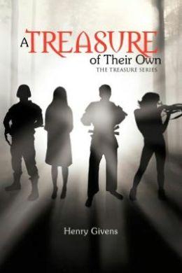 A Treasure of Their Own: The Treasure Series