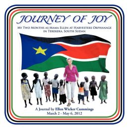 Journey of Joy: My Two Months as Mama Ellen at Harvesters Orphanage in Terekeka, South Sudan