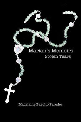 Mariah's Memoirs: Stolen Tears