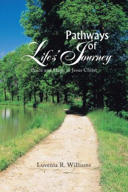 Pathways of Life's Journey: Peace and Hope in Jesus Christ