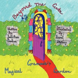 Grammie's Magical Garden: Beyond The Gate