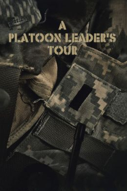 A Platoon Leader's Tour