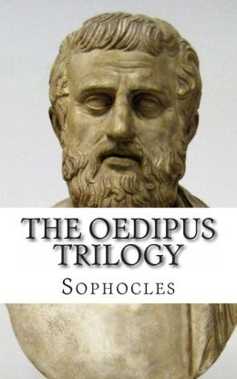 The Oedipus Trilogy: In Plain and Simple English