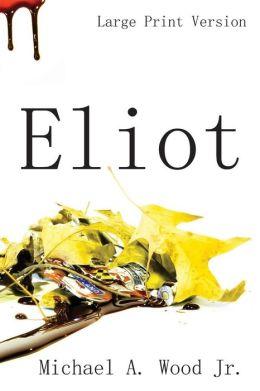 Eliot (Large Print)