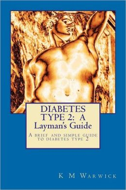 Diabetes Type: A Layman's Guide
