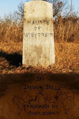Haunts of Wisconsin