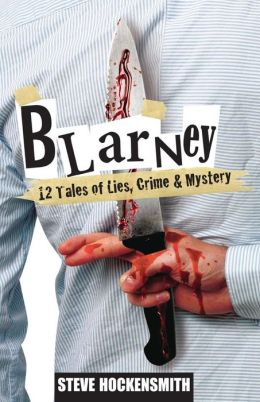 Blarney: 12 Tales of Lies, Crime and Mystery