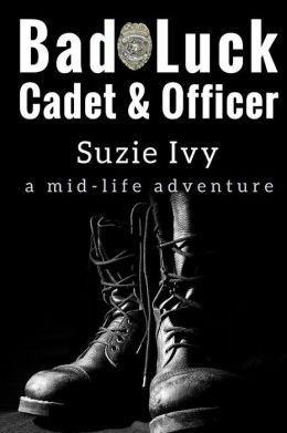 Bad Luck Cadet and Bad Luck Officer: A True-Life Adventure