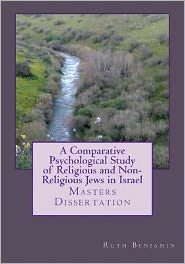 A Comparative Psychological Study of Religious and Non-Religious Jews in Israel