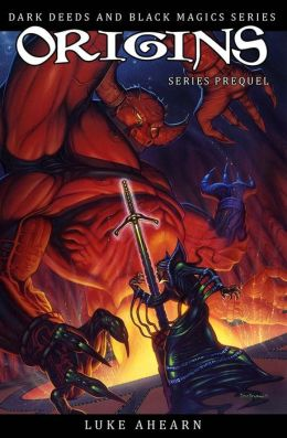 Origins: Prequel to the Dark Deeds and Black Magics Series