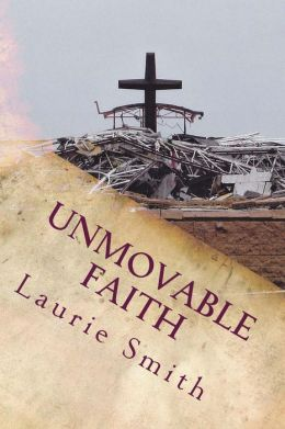 Unmovable Faith: Unmovable Faith Is about Accomplishing Your God Given Dream!