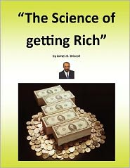 The Science of Getting Rich: Getting Rich Is a Science
